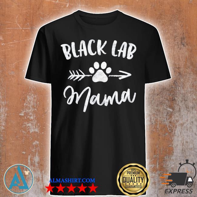 Black lab mama labrador retriever lover gifts dog mom new 2021 shirt