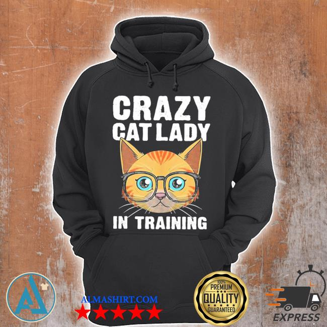 Funny crazy cat lady girls cool cat new 2021 s Unisex Hoodie
