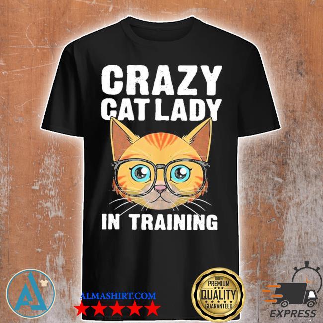 Funny crazy cat lady girls cool cat new 2021 shirt