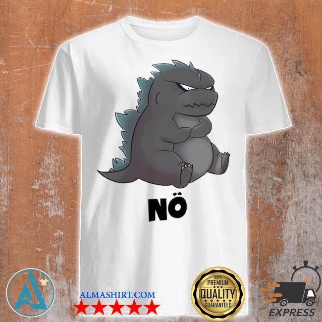 Godzilla no new 2021 shirt