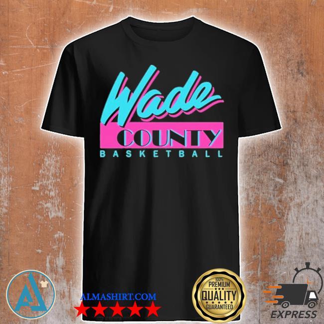 MiamI heat d wade county new 2021 shirt