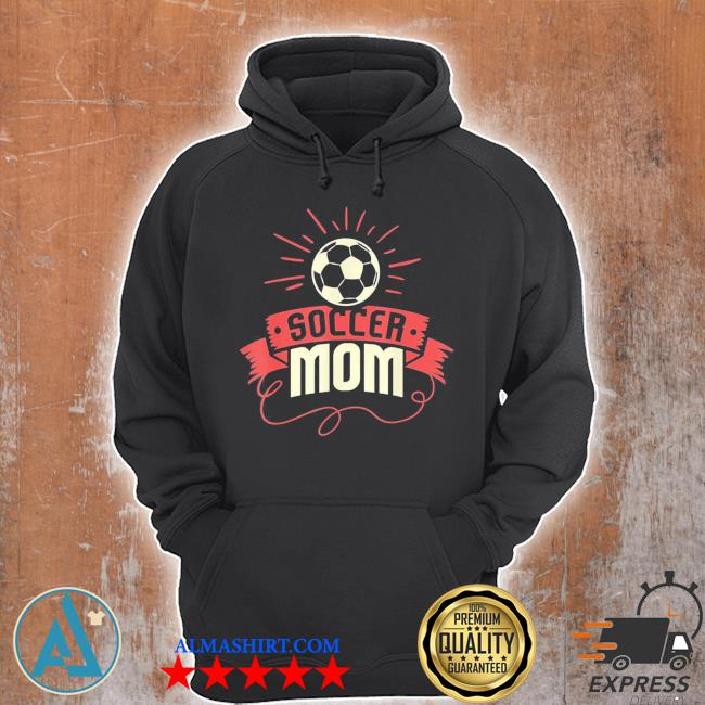 Soccer mom I funny women's soccer mom nwew 2021 s Unisex Hoodie