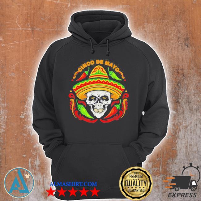 Sugar Skull Cinco de Mayo new 2021 Shirt, Unisex Hoodie