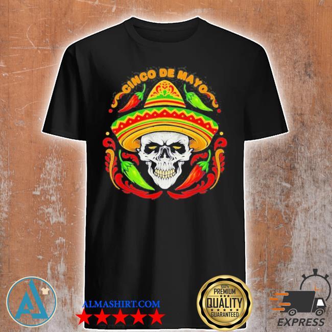 Sugar Skull Cinco de Mayo new 2021 Shirt,