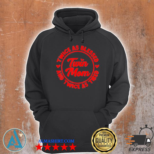 Twin mom cool mother of twins blessed s Unisex Hoodie
