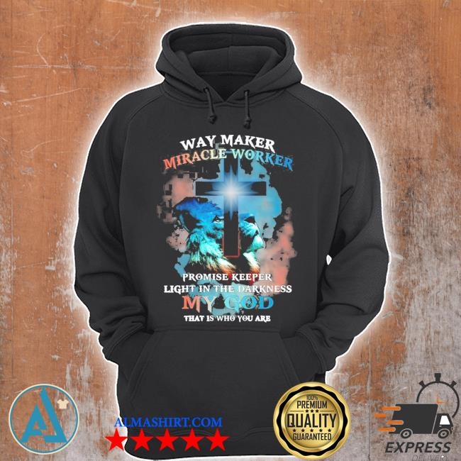 Way Maker miracle worker lion Jesus christ religious picture new 2021 s Unisex Hoodie