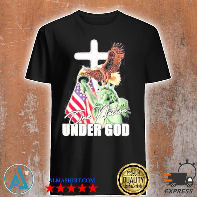 One nation under god eagle American flag the liberty shirt