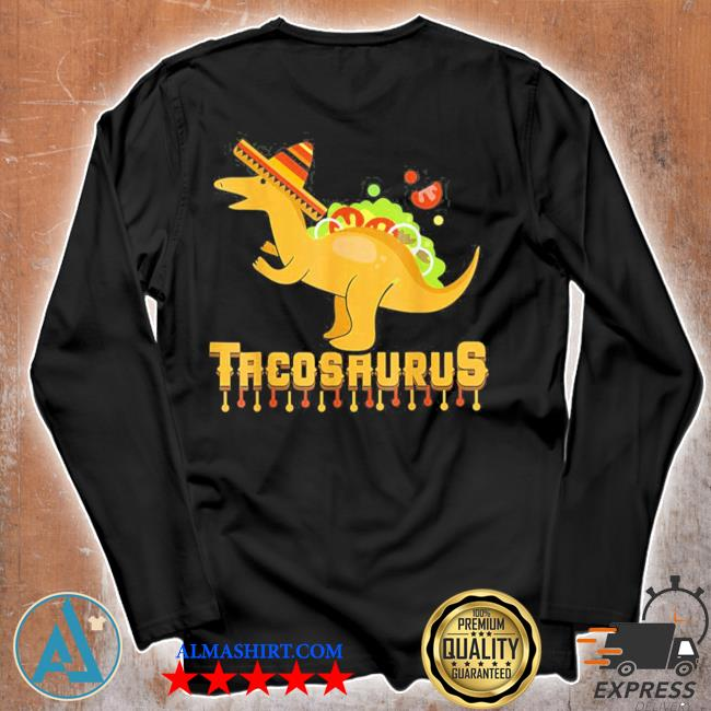 Cinco de mayo tacosaurus tacos dinosaur kids new 2021 s Unisex longsleeve