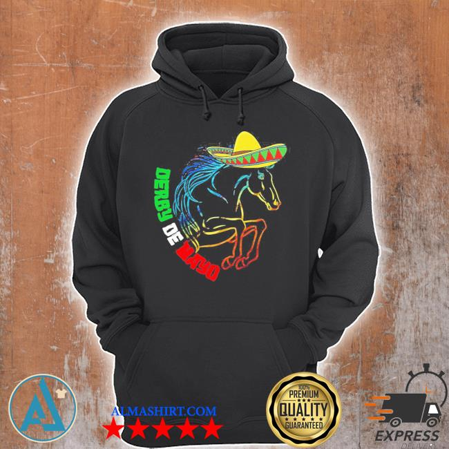 Derby de mayo Kentucky horse race Mexico new 2021 s Unisex Hoodie