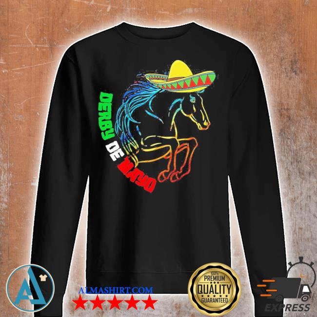 Derby de mayo Kentucky horse race Mexico new 2021 s Unisex sweatshirt