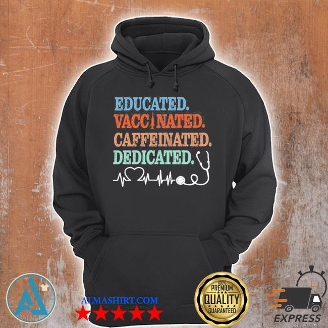 Educated vaccinated caffeinated dedicated s Unisex Hoodie