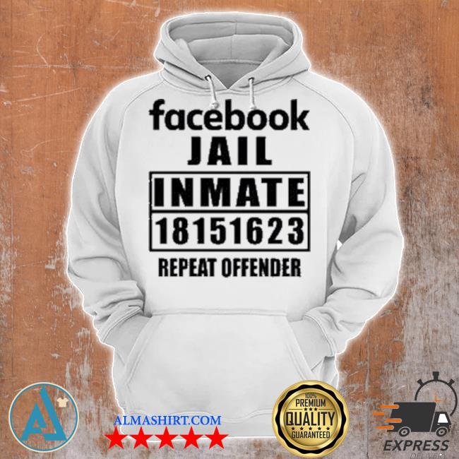 Facebook jail inmate 18151623 repeat offender s Unisex Hoodie