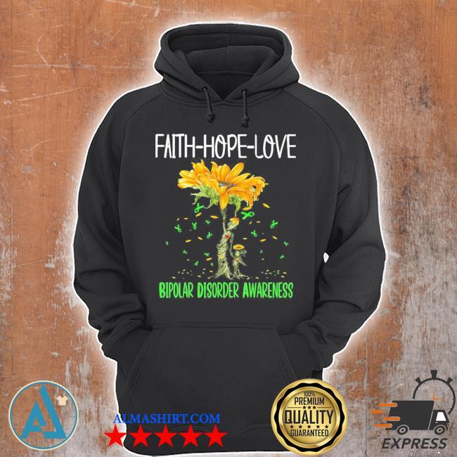 Faith hope love bipolar disorder awareness new 2021 s Unisex Hoodie