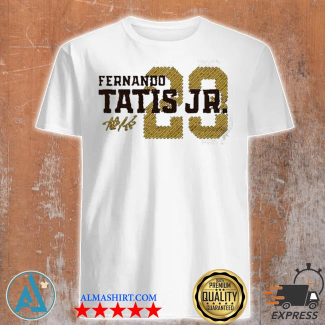 Fernando tatis jr signature shirt
