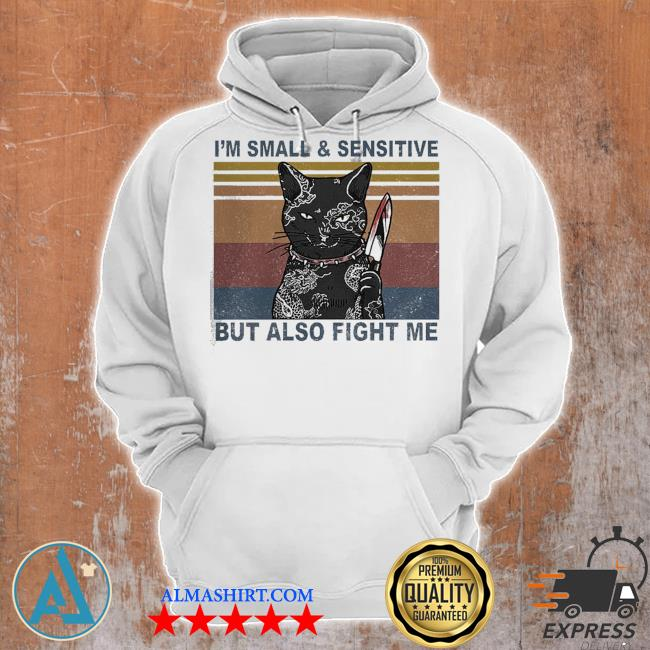 Funny black cat yakuza I'm small and sensitive but also fight me s Unisex Hoodie