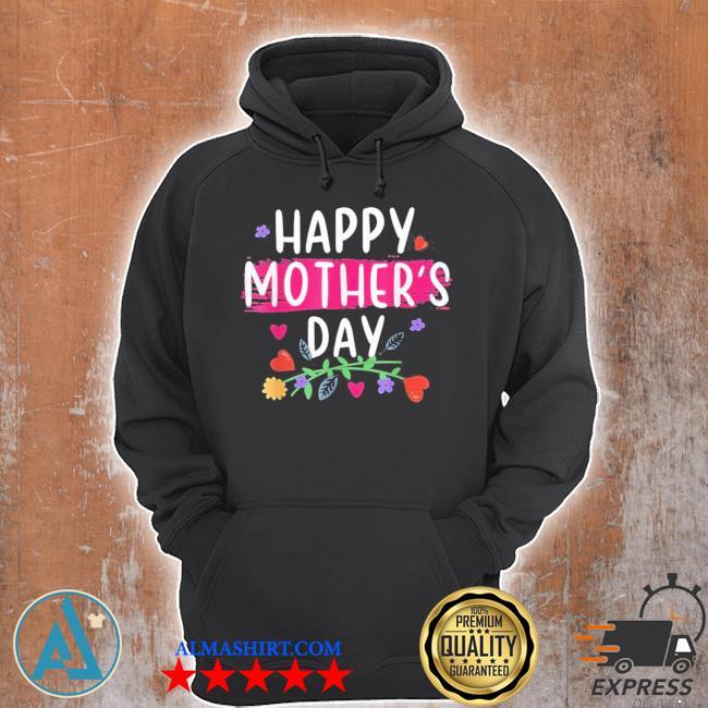 Happy mother's day new 2021 s Unisex Hoodie