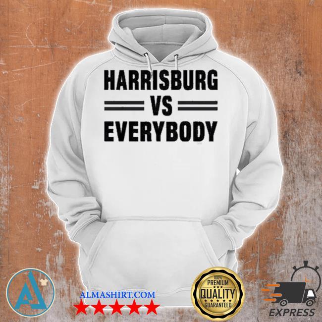 Harrisburg vs everybody s Unisex Hoodie