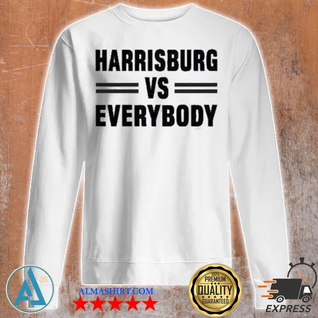 Harrisburg vs everybody s Unisex sweatshirt