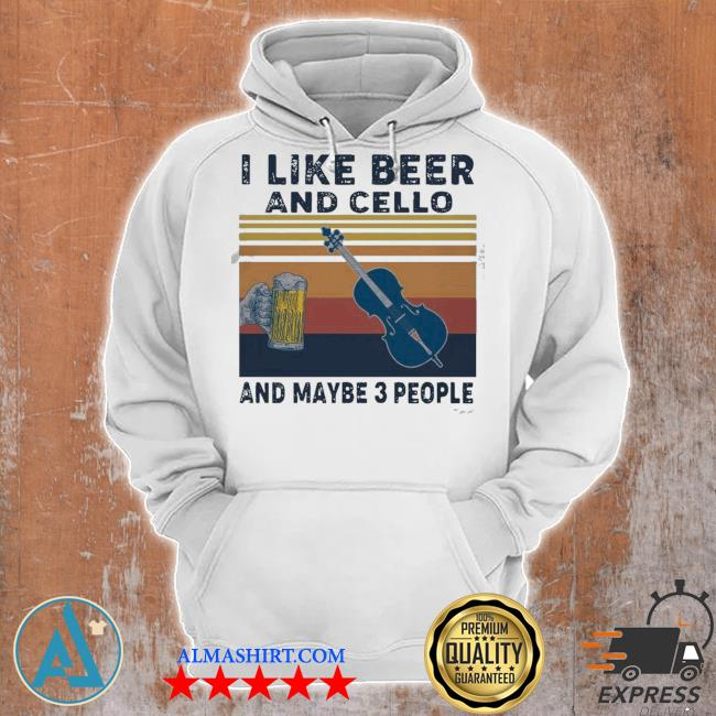 I like beer and cello and maybe 3 people 2021 vintage s Unisex Hoodie