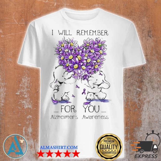 I will remember for you alzheimer's awareness elephant heart flower shirt