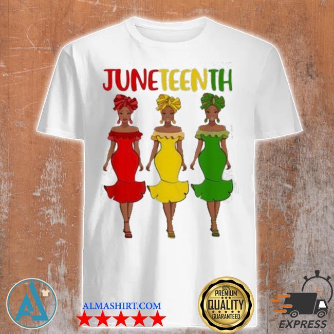 Juneteenth melanin black women shirt
