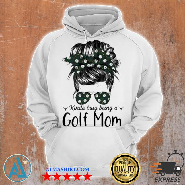 Kinda busy being a golf mom new 2021 s Unisex Hoodie