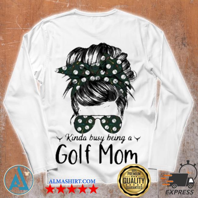 Kinda busy being a golf mom new 2021 s Unisex longsleeve