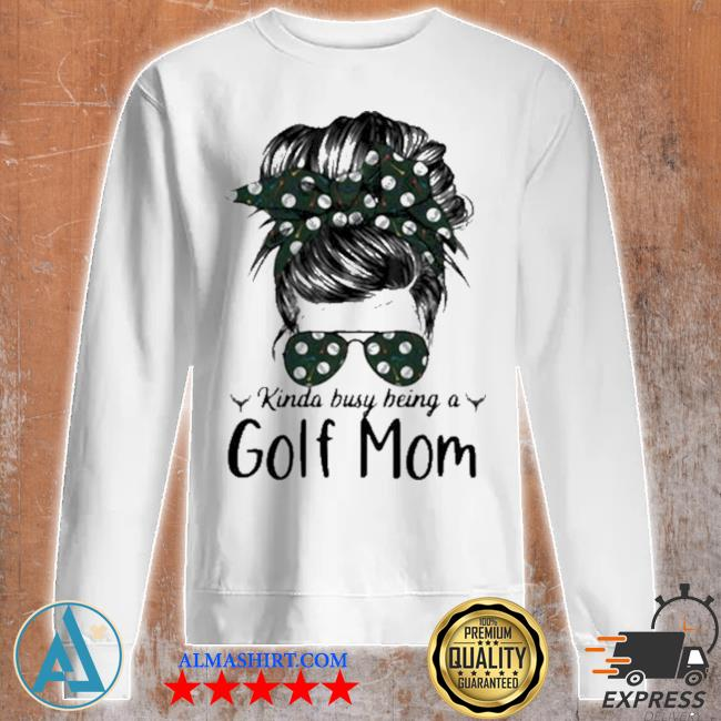 Kinda busy being a golf mom new 2021 s Unisex sweatshirt