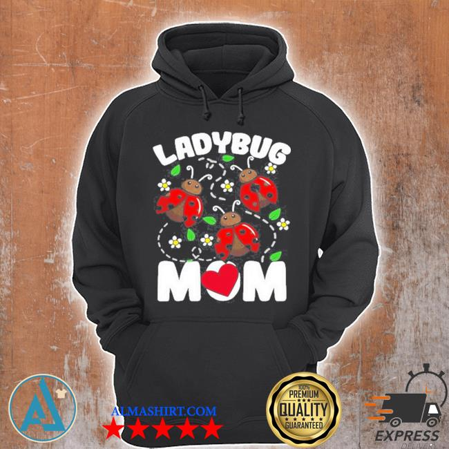 Ladybug mom bug lover flowers s Unisex Hoodie