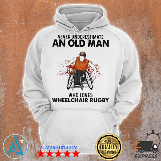 Never underestimate an old man who loves wheelchair rugby watercolor new 2021 s Unisex Hoodie