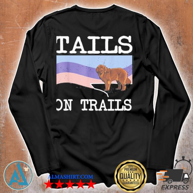 Newfoundland tails on trails dog hiking s Unisex longsleeve