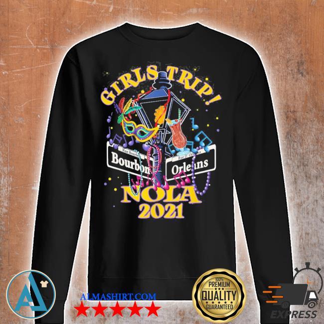 Nola girls trip 2021 new orleans bachelorette party new 2021 s Unisex sweatshirt