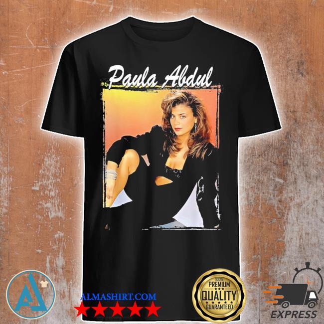 Paula funny abdul for men women new 2021 shirt