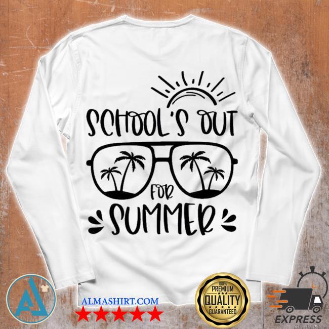 School's out for summer teacher last day of school teacher off duty s Unisex longsleeve