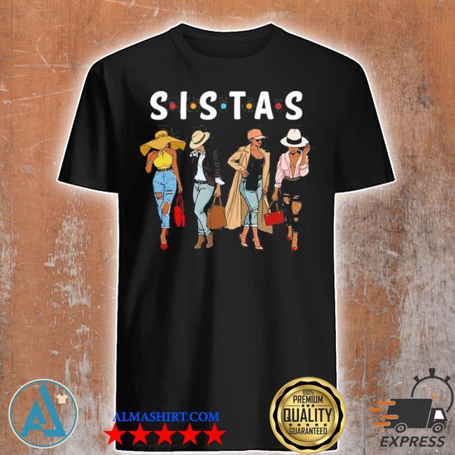 Sistas s.i.s.t.a.s new 2021 shirt