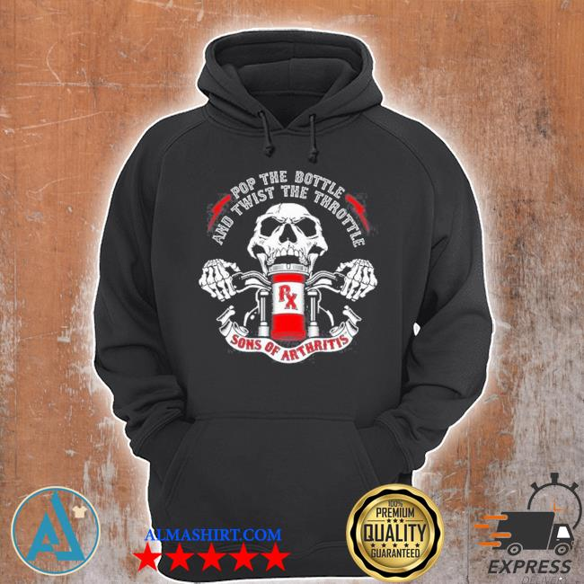 Skeleton pop the bottle and twist the throttle sons of arthritis s Unisex Hoodie