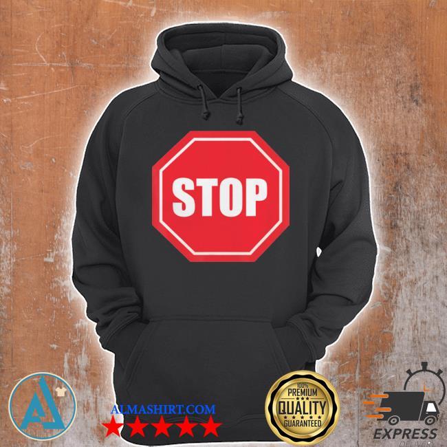 Stop sign s Unisex Hoodie