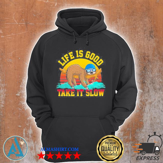 Swimming life is good sloth take it slow vintage s Unisex Hoodie