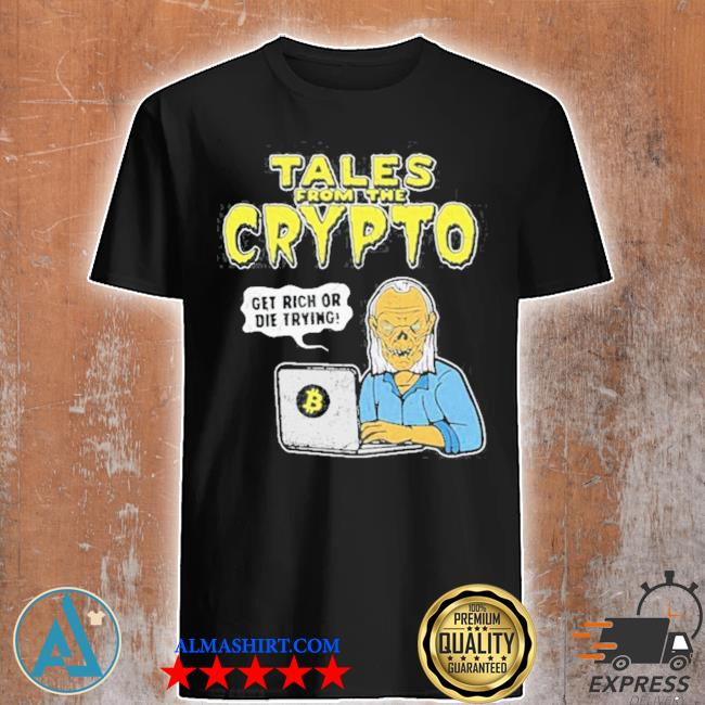 Tales from the crypto shirt