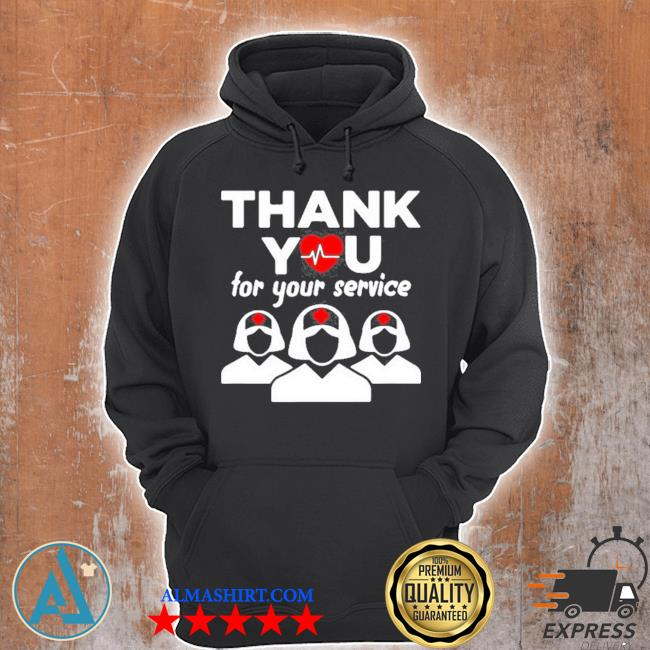 Thank you for your service registered nurse I love nurse s Unisex Hoodie