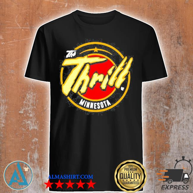 The thrill Minnesota hockey shirt