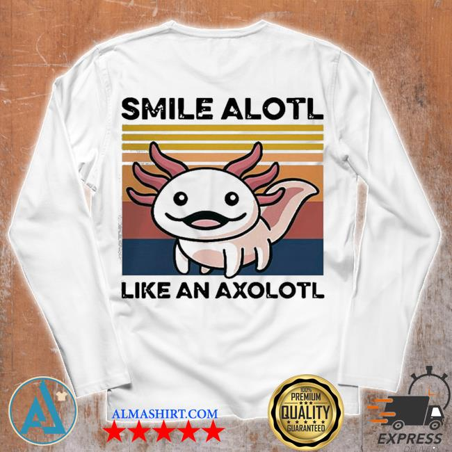 Top animal smile alotl like an axolotl vintage s Unisex longsleeve