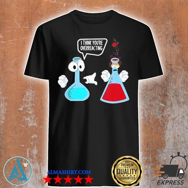 Trending funny science geek scientist chemist laboratory chemistry new 2021 shirt