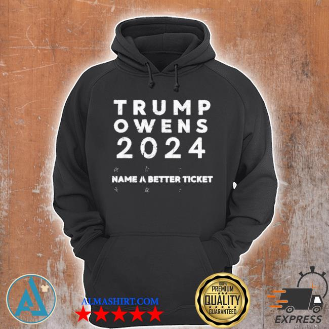 Trump owens 2024 name a better ticket for president American flag s Unisex Hoodie