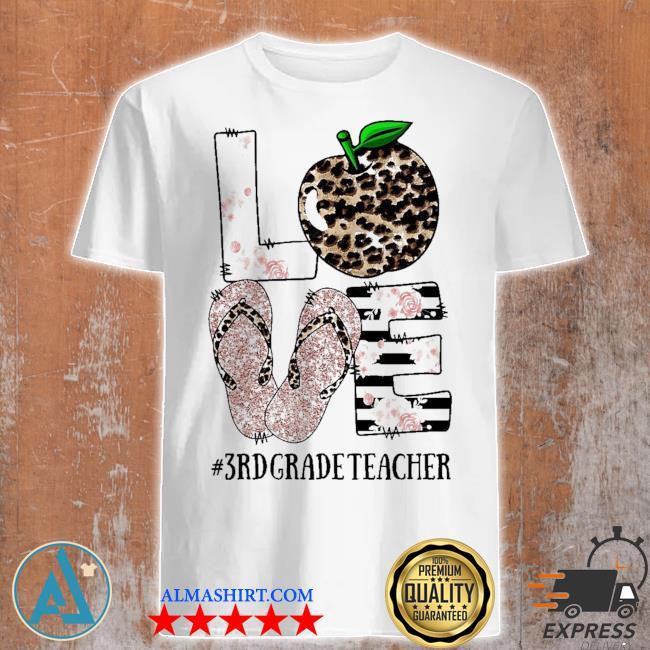Vip sandals leopard love 3rd grade teacher new 2021 shirt