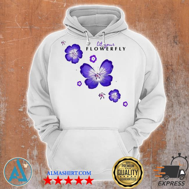 Womens flowerfly let your flowerfly new 2021 s Unisex Hoodie