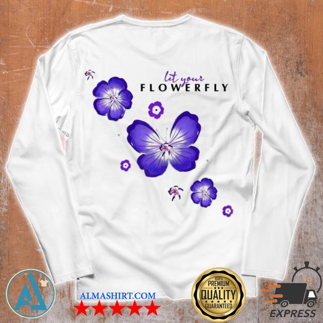 Womens flowerfly let your flowerfly new 2021 s Unisex longsleeve